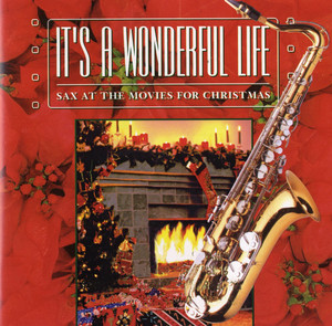 It's a Wonderful Life, Sax at the Movies for Christmas album