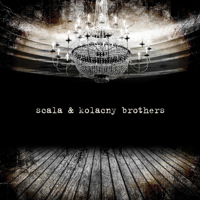 Scala & Kolacny Brothers Scala & Kolacny Brothers album cover