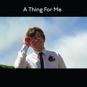 A Thing for Me album