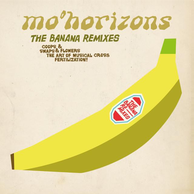 The Banana Remixes