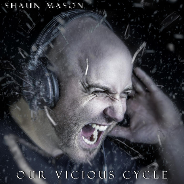 My Infinity (feat  Mike Mocerino), a song by Shaun Mason, Mike
