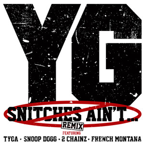 Snitches Ain't... (Remix) Albümü