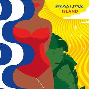 Barrio Latino Island album