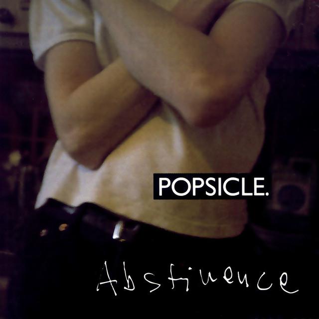 Skivomslag för Popsicle: Abstinence
