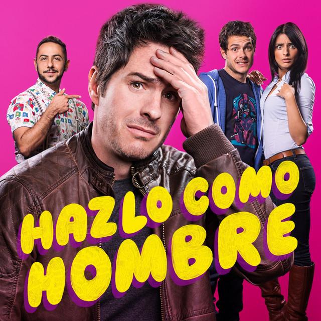 Hazlo Como Hombre (Banda Sonora Original de la Película)