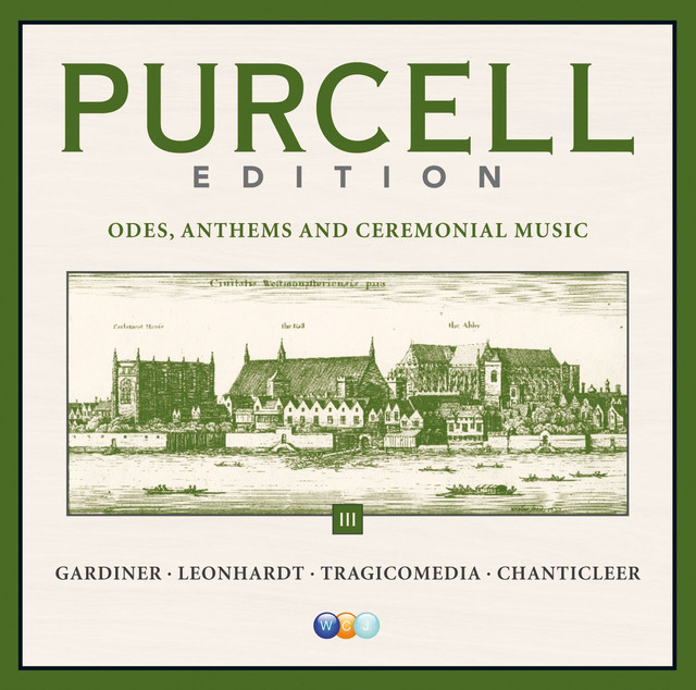 Purcell Edition Volume 3 : Odes, Anthems & Ceremonial Music