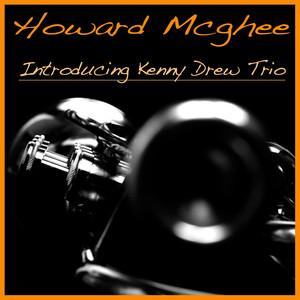 Howard Mcghee Introducing the Kenny Drew Trio album