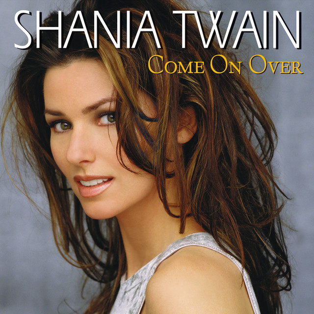 You're Still The One, a song by Shania Twain on Spotify