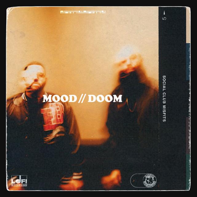 Social Club Misfits - MOOD // DOOM cover