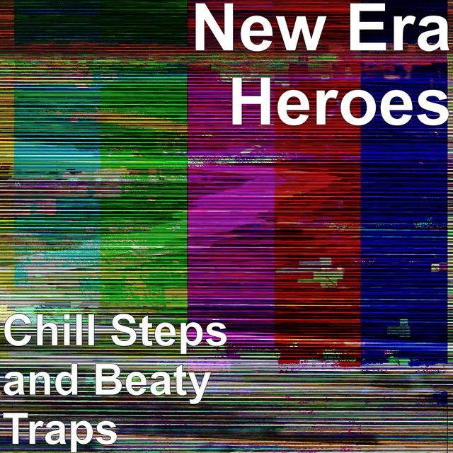 Chill Steps and Beaty Traps