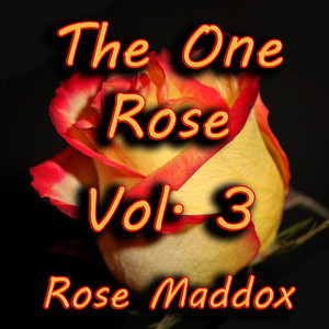 The One Rose, Vol. 3