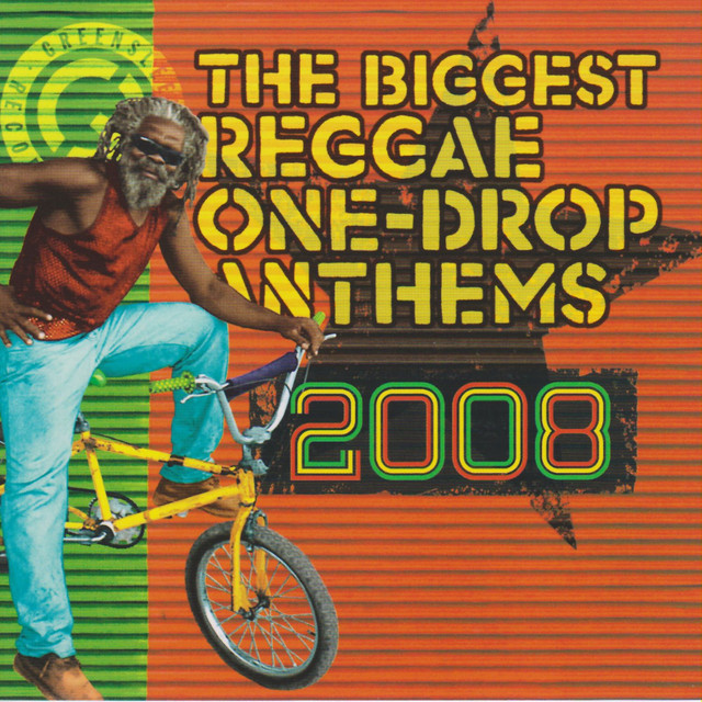 Various Artists The Biggest Reggae One Drop Anthems 2008 album cover