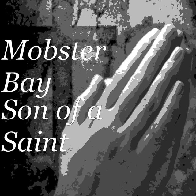 Album cover for Son of a Saint by Mobster Bay
