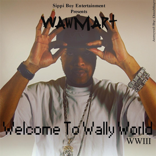 03b2e9ee4416 Welcome to Wally World WWIII by WawMart on Spotify