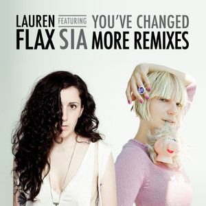 You've Changed (feat. Sia) [More Remixes] album
