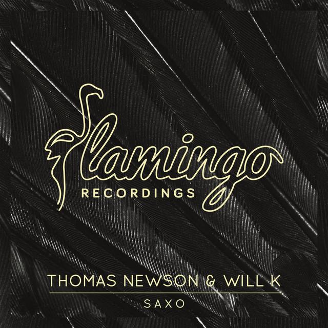 Thomas Newson & WILL K - Saxo