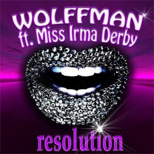 Wolffman ft. Miss Irma Derby