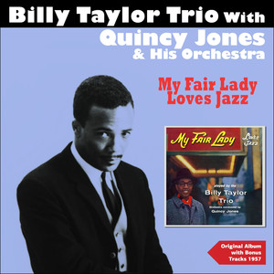 Billy Taylor Trio, Quincy Jones Orchestra Get Me to the Church On Time cover