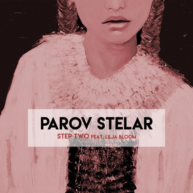 Risultati immagini per PAROV STELAR FT LILJA BLOOM - STEP TWO