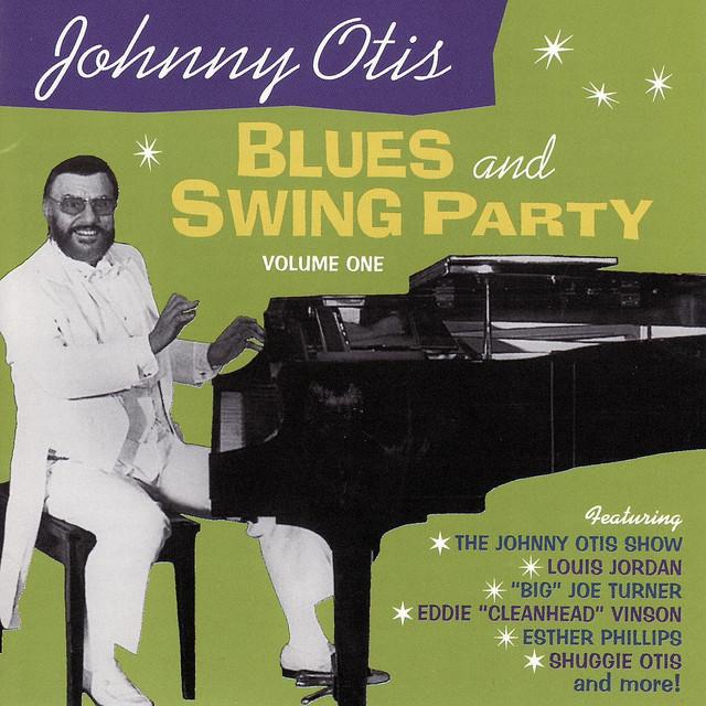 Barrelhouse Blues, a song by Johnny Otis, Louis Jordan, Big