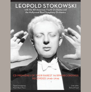 Leopold Stokowski with the All-American Youth Orchestra & The Hollywood Bowl Symphony Orchestra album
