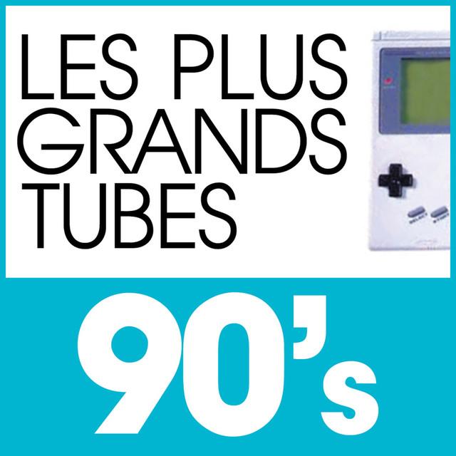 Various Artists Les Plus Grands Tubes 90's album cover