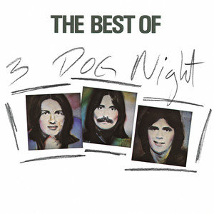 The Best Of 3 Dog Night - Three Dog Night