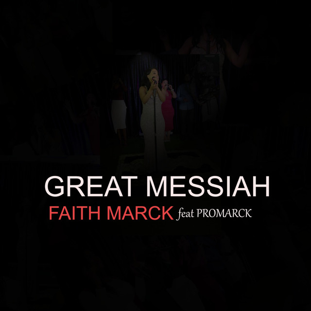 Great Messiah (feat  Promarck), a song by Faith Marck, Promarck on