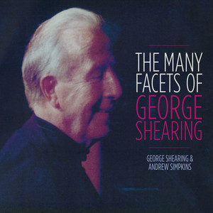The Many Facets of George Shearing