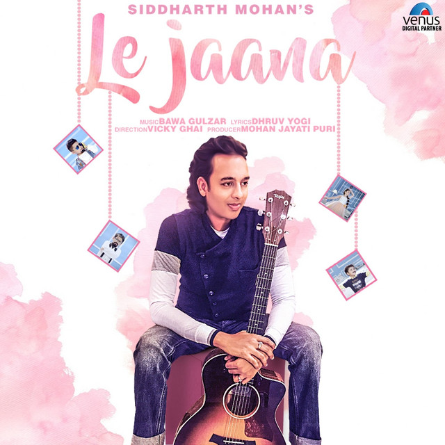 Le Jaana by Siddharth Mohan on Spotify