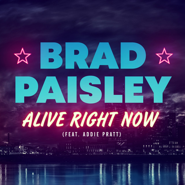 Brad Paisley - Alive Right Now cover
