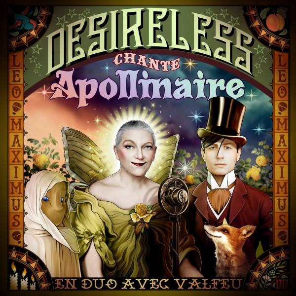 "Desireless chante Apollinaire (with Valfeu) [""Guillaume"" en version digitale]"