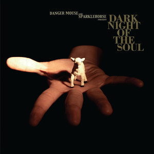 Danger Mouse, Sparklehorse , David Lynch Dark Night Of The Soul (feat. David Lynch) cover