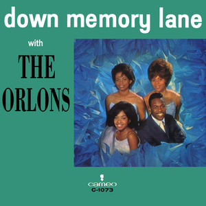 Down Memory Lane With The Orlons album