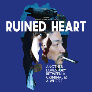 Ruined Heart (Original Motion Picture Soundtrack) album