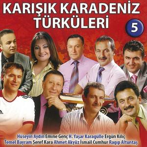 Karışık Karadeniz Türküleri - 5 Albümü