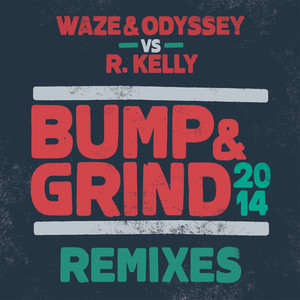 Bump & Grind 2014 (Remixes)