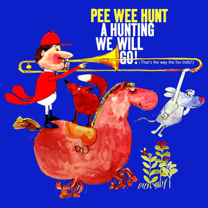 A Hunting We Will Go album