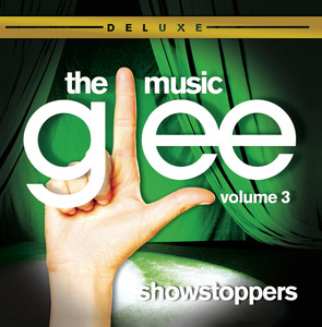 Glee: The Music, Volume 3 Showstoppers Albumcover