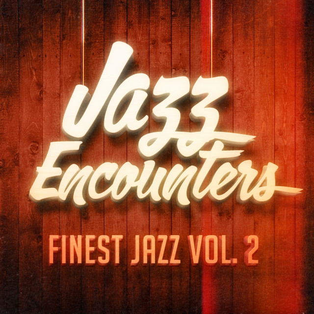 Jazz Encounters: The Finest Jazz You Might Have Never Heard, Vol. 2 Albumcover