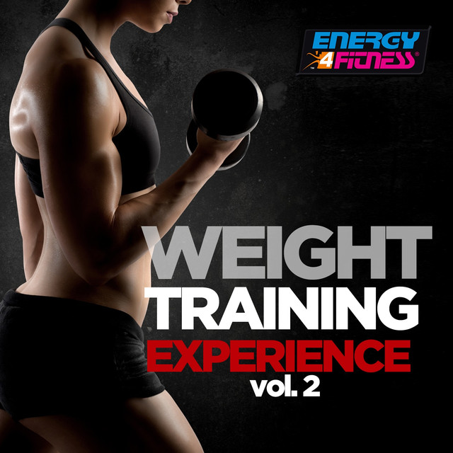 Weight Training Experience, Vol. 2 (60 Minutes Non-Stop Mixed Compilation for Fitness & Workout 130 - 145 BPM)