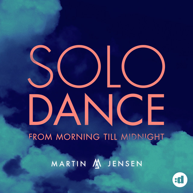 Solo Dance - From Morning Till Midnight