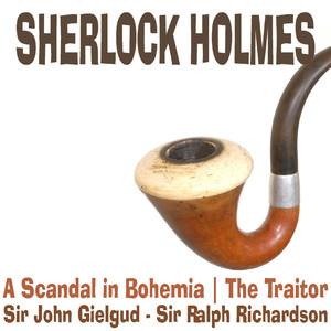 Sherlock Holmes - A Scandal in Bohemia, The Traitor