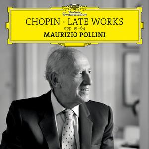 Chopin: Late Works, Opp. 59-64 Albümü