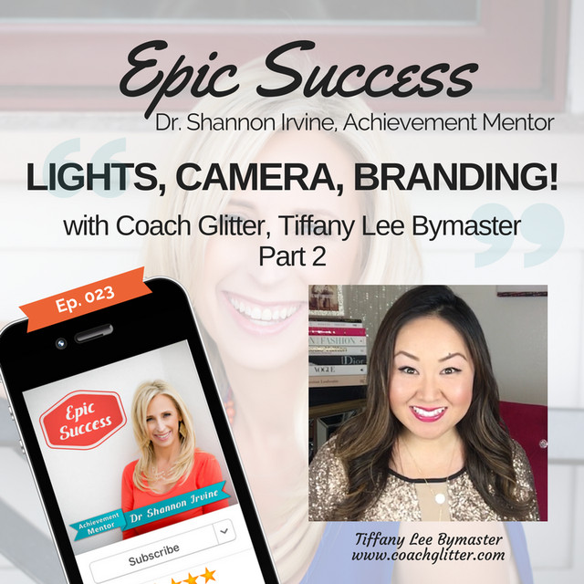 "8c802223b1 📹 Live Video to Build Your Brand ""Lights, Camera, Branding!"" Part 2 With  Tiffany Bymaster, a.k.a. Coach Glitter, an episode from Dr. Shannon Irvine  on ..."