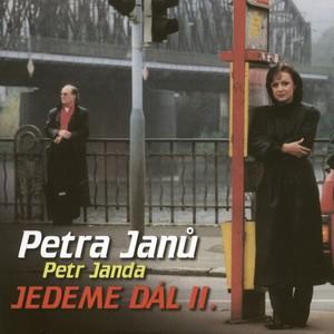 Petra Janů - Jedeme dal II.