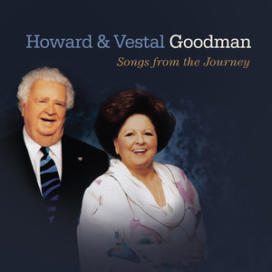 Howard & Vestal Goodman Songs from the Journey