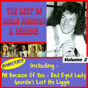 The Best of Geordie, Vol. 2 (feat. Brian Johnson) [Remastered] album