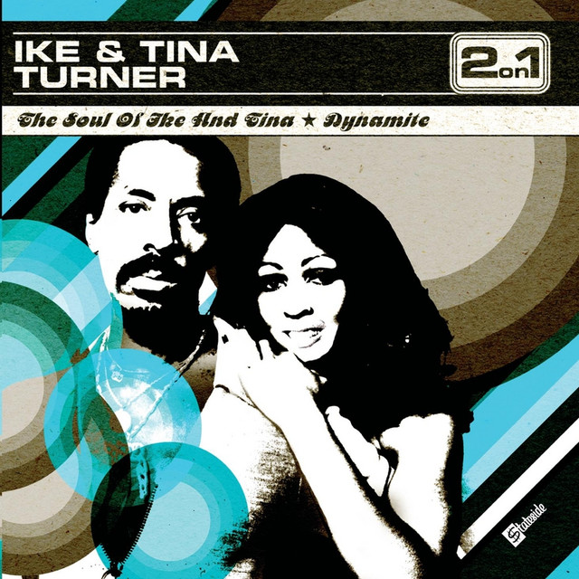 The Soul Of Ike & Tina Turner/Dynamite