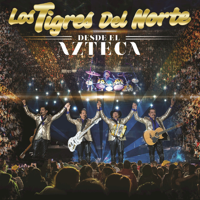 Album cover for Desde El Azteca (En Vivo) by Los Tigres Del Norte